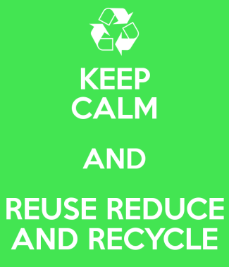 keep-calm-and-reuse-reduce-and-recycle